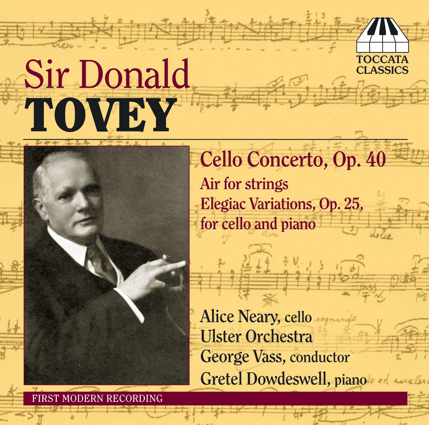 Sir Donald Tovey: Cello Concerto