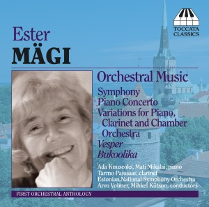 Ester Mägi: Orchestral Music