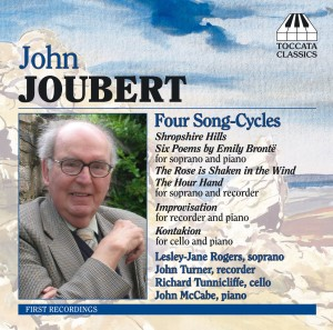 John Joubert: Song-Cycles and Chamber Music