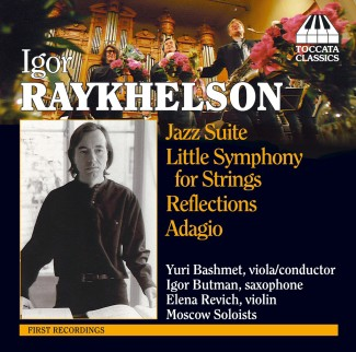 Igor Raykhelson: Jazz Suite and other works