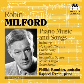 Robin Milford: Piano Music and Songs
