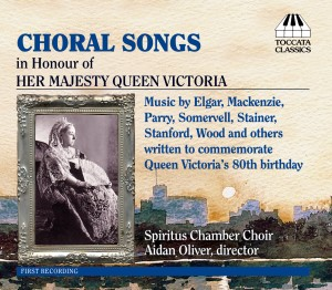Choral Songs in honour of Her Majesty Queen Victoria