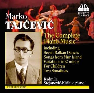 Marko Tajčević: The Complete Piano Music