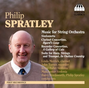 Philip Spratley: Music for String Orchestra