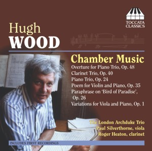 Hugh Wood: Chamber Music