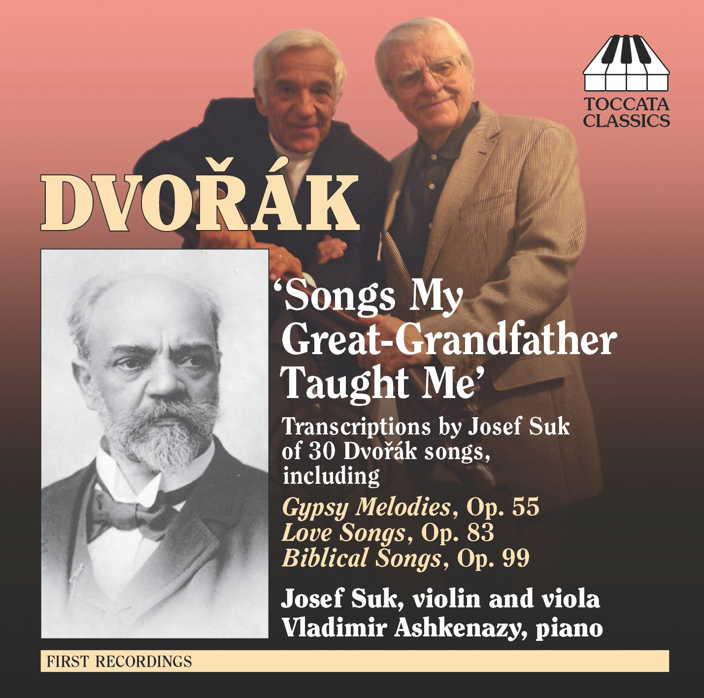 Dvořák: 'Songs My Great-Grandfather Taught Me'
