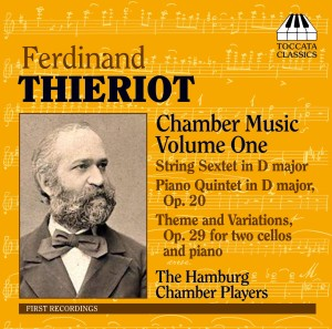Ferdinand Thieriot: Chamber Music