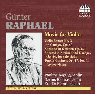 Günter Raphael: Music for Violin