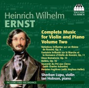 Heinrich Wilhelm Ernst: Complete Music for Violin and Piano