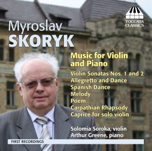 Myroslav Skoryk: Music for Violin and Piano