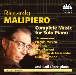 Riccardo Malipiero: Complete Music for Solo Piano
