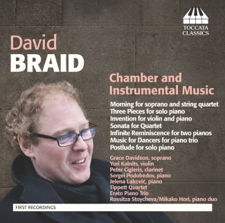 David Braid: Chamber and Instrumental Music