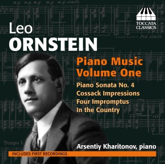 Leo Ornstein: Piano Music