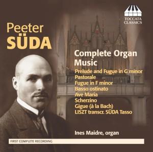 Peeter Süda: Complete Organ Music