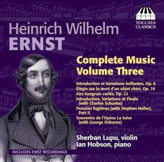 Heinrich Wilhelm Ernst: Complete Music