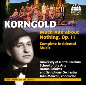 Erich Wolfgang Korngold: Much Ado about Nothing