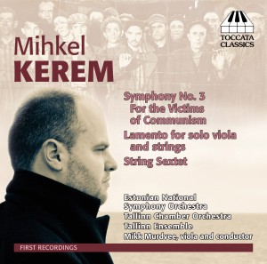Mihkel Kerem: Orchestral and Chamber Music