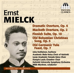 Ernst Mielck: Orchestral and Choral Works