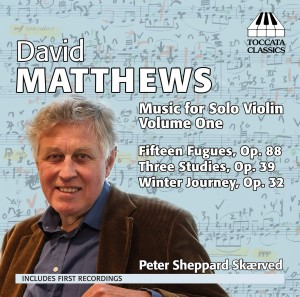 David Matthews: Music for Solo Violin