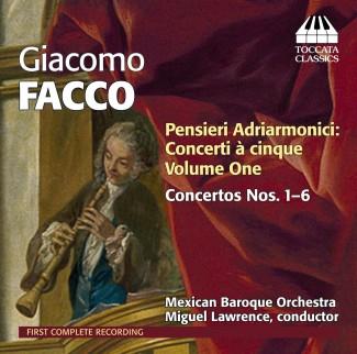 Giacomo Facco: Pensieri Adriarmonici: Concerti à cinque