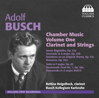 Adolf Busch: Chamber Music