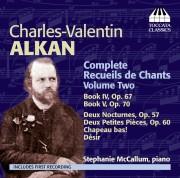 Charles-Valentin Alkan: Complete Recueils de Chants