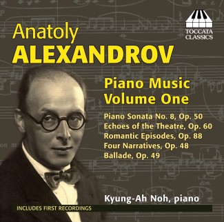 Anatoly Alexandrov: Piano Music