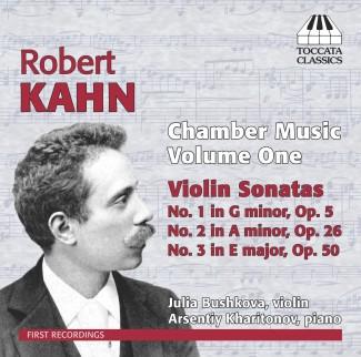 Robert Kahn: Chamber Music