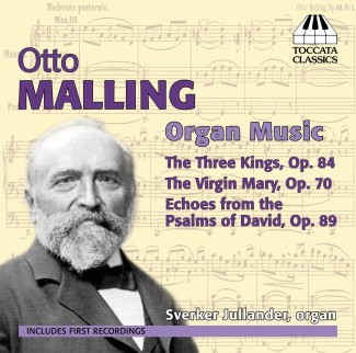 Otto Malling: Organ Music