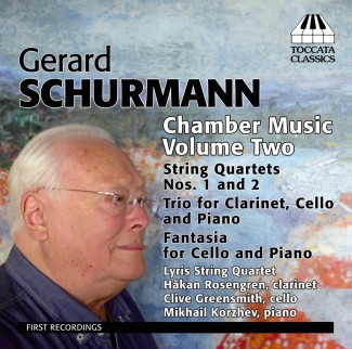 Gerard Schurmann: Chamber Music Volume Two