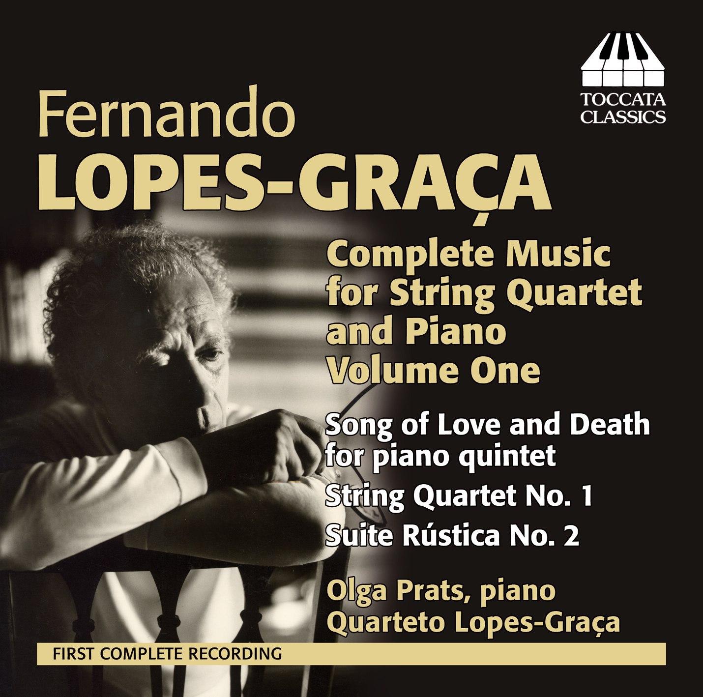 Fernando Lopes-Graça: Complete Music for String Quartet and Piano