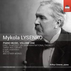 Mykola Lysenko: Piano Music