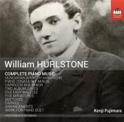 William Hurlstone: Complete Piano Music