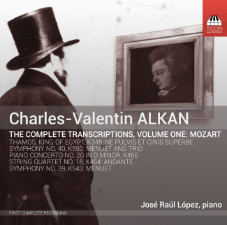 Charles Valentin Alkan: The Complete Transcriptions, Volume One: Mozart |  Recordings | Toccata Classics | Toccata Press