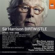 Sir Harrison Birtwistle: Songs 1970-2006