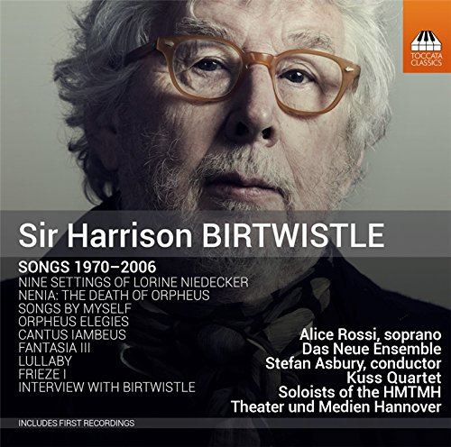 Sir Harrison Birtwistle: Songs 1970-2006