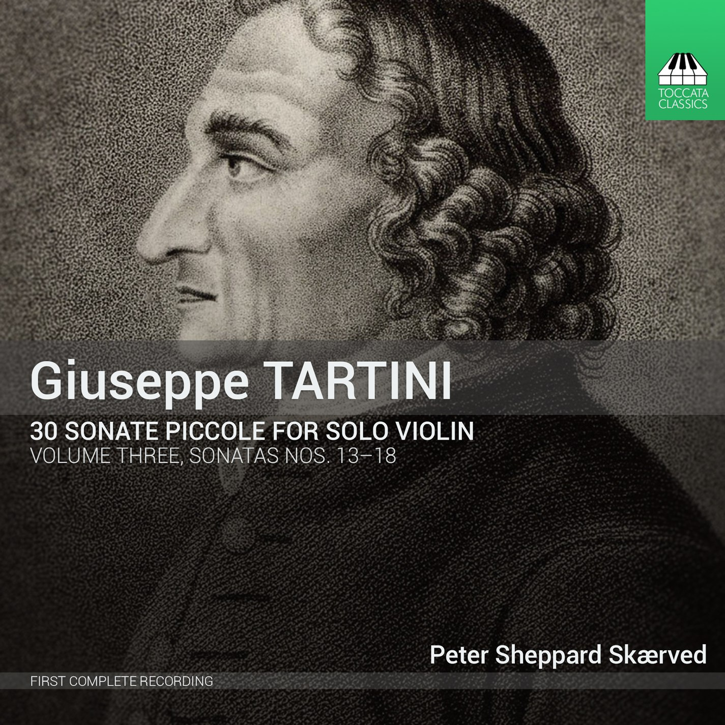 Giuseppe Tartini: 30 Sonate Piccole for Solo Violin, Volume Three: Sonatas Nos. 13-18