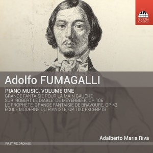 Adolfo Fumagalli: Piano Music, Volume One