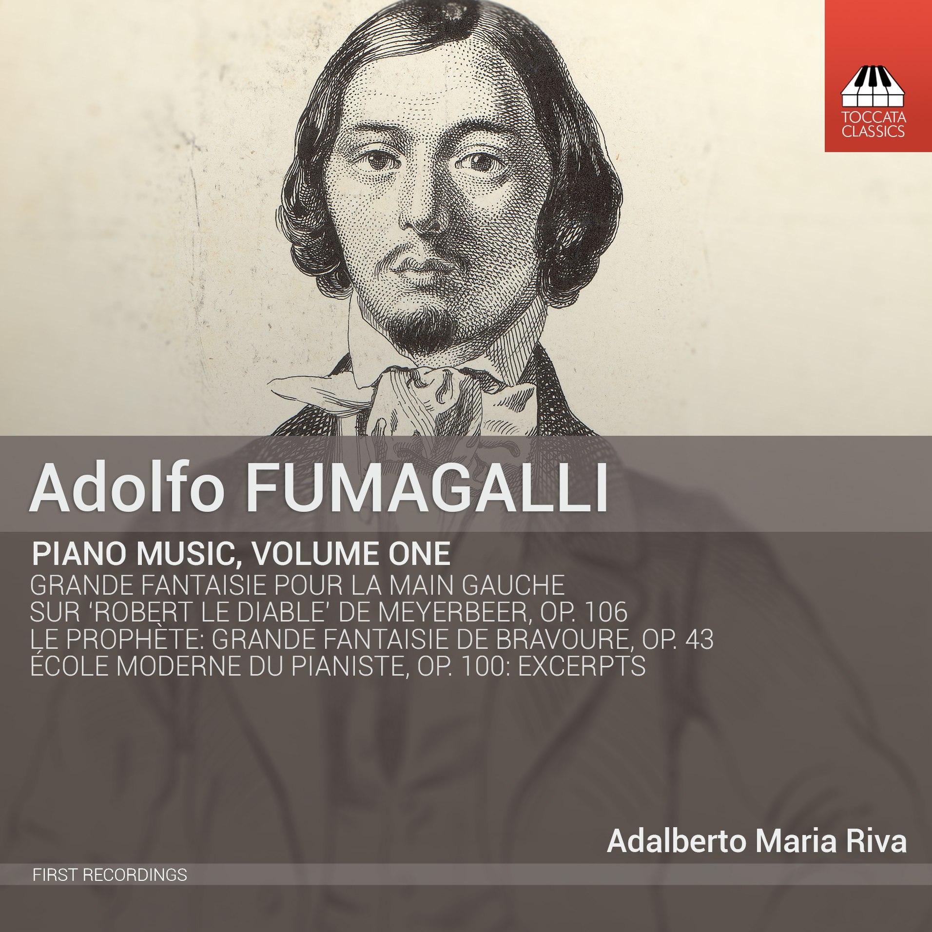 Adolfo Fumagalli: Piano Music, Volume One