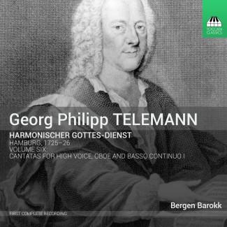 Georg Philipp Telemann: Harmonischer Gottes-Dienst, Volume 6: Seven Cantatas