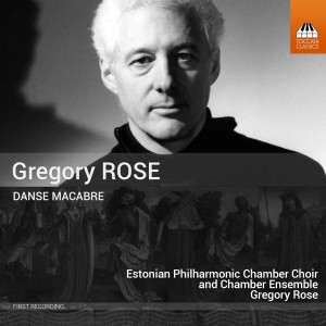 Gregory Rose: Danse Macabre