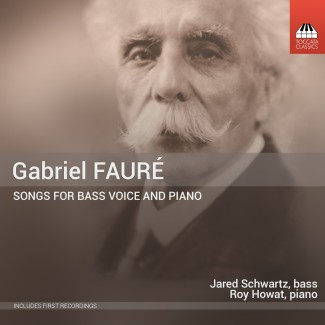 Gabriel Fauré: Songs for Bass Voice and Piano
