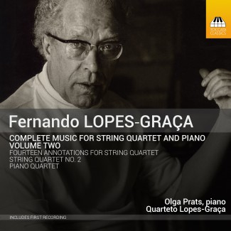 Fernando Lopes-Graça: Complete Music for String Quartet and Piano, Volume Two