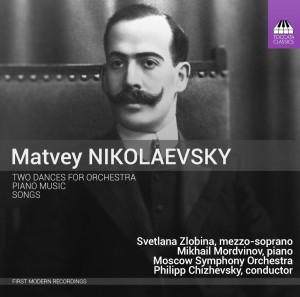 Matvey Nikolaevsky: Songs and Dances