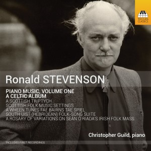 Ronald Stevenson: Piano Music, Vol. 1 — A Celtic Album