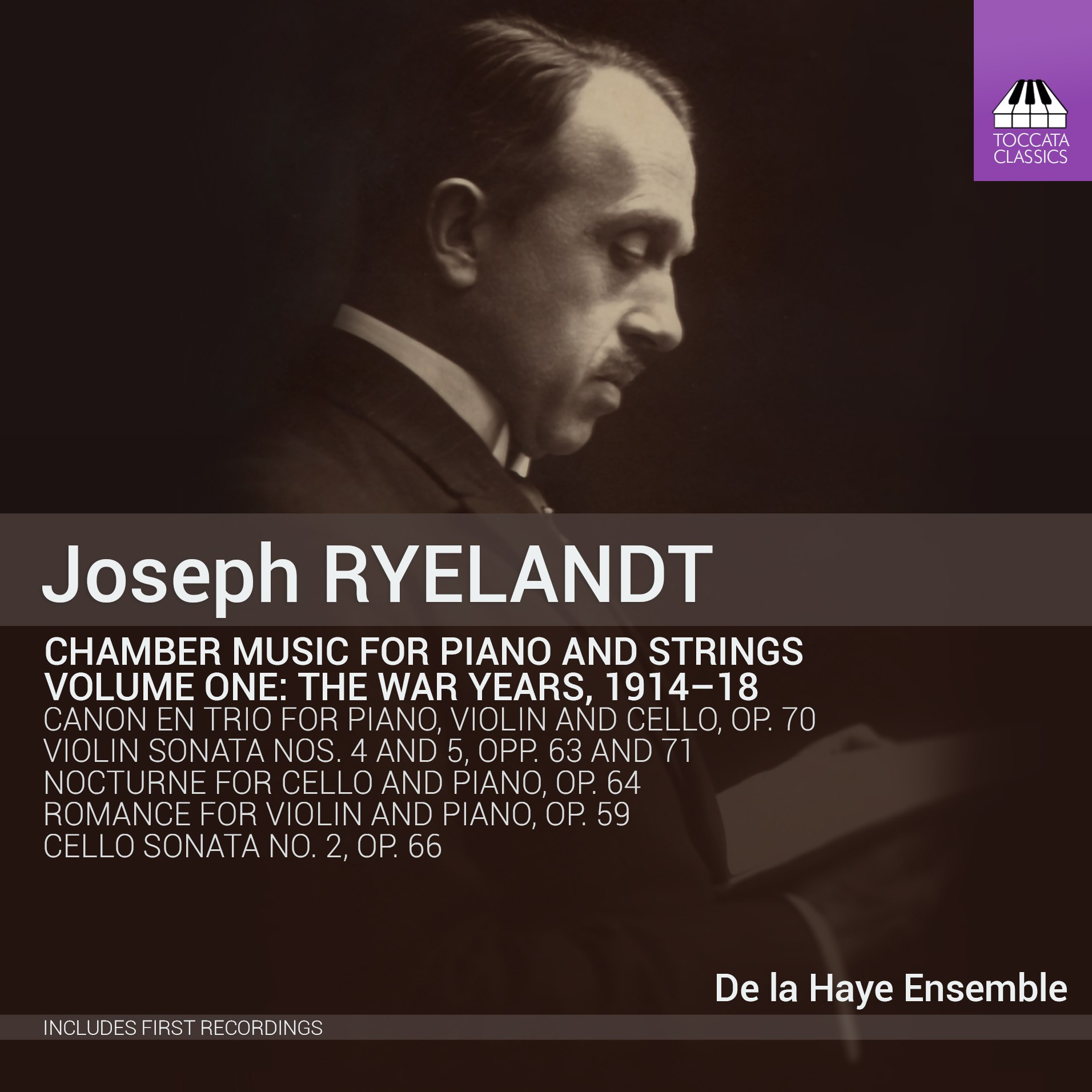 Joseph Ryelandt: Chamber Music for Piano and Strings Volume One: The War Years, 1914-18