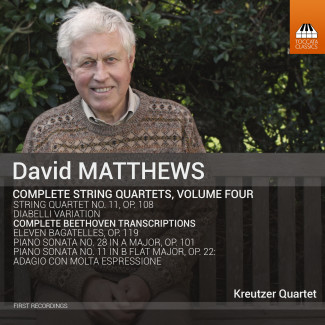 David Matthews: Complete String Quartets, Volume Four