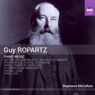 Guy Ropartz: Piano Music