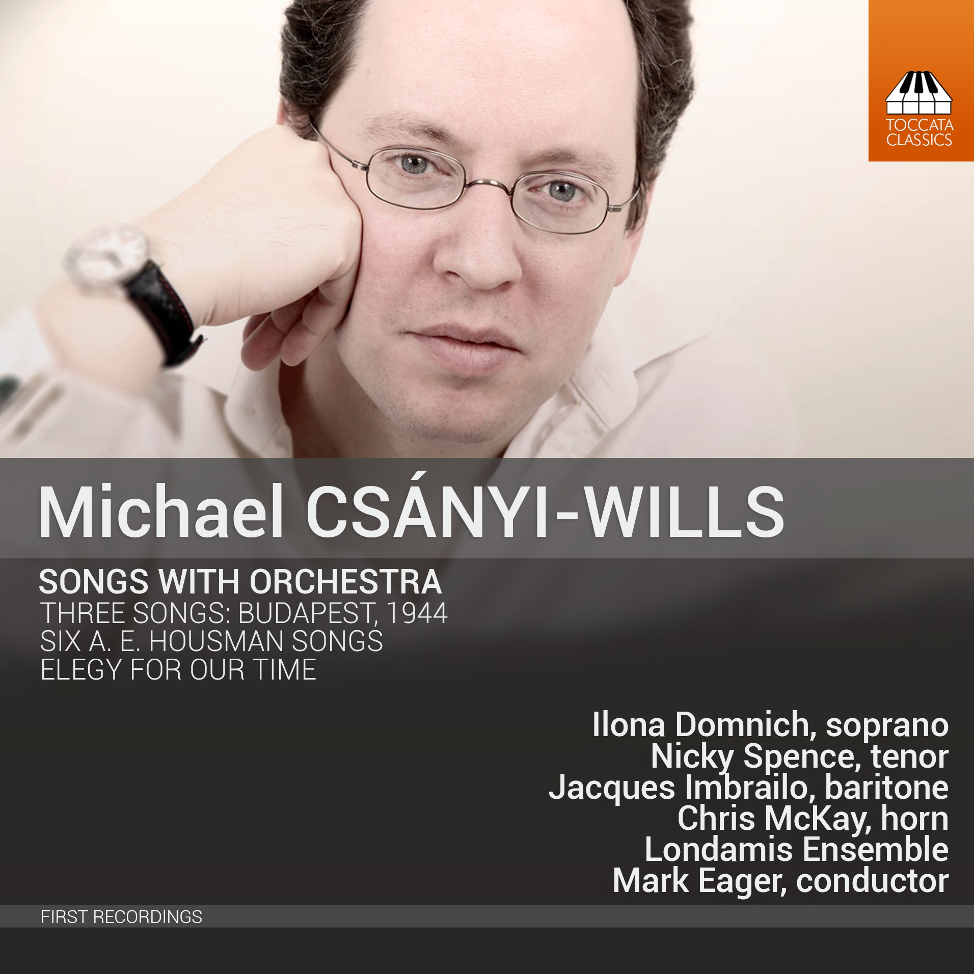 Michael Csányi-Wills: Songs With Orchestra