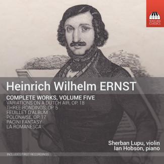 HEINRICH WILHELM ERNST Complete Works, Volume Five